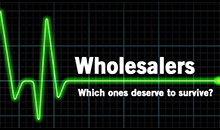 Wholesalers - Which ones deserve to survive?